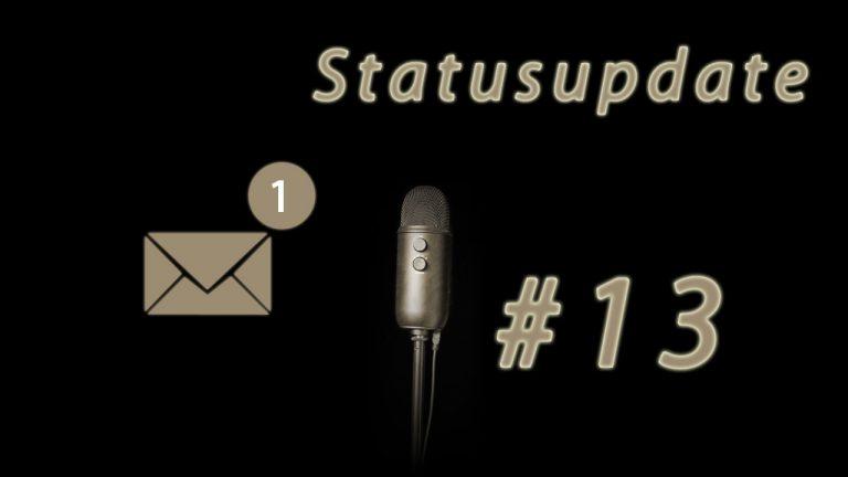 Kammerspiel 13: Statusupdate